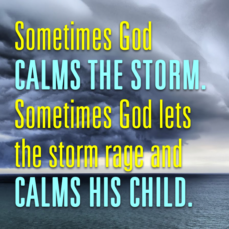 sometimes god calms the storm sermonquotes