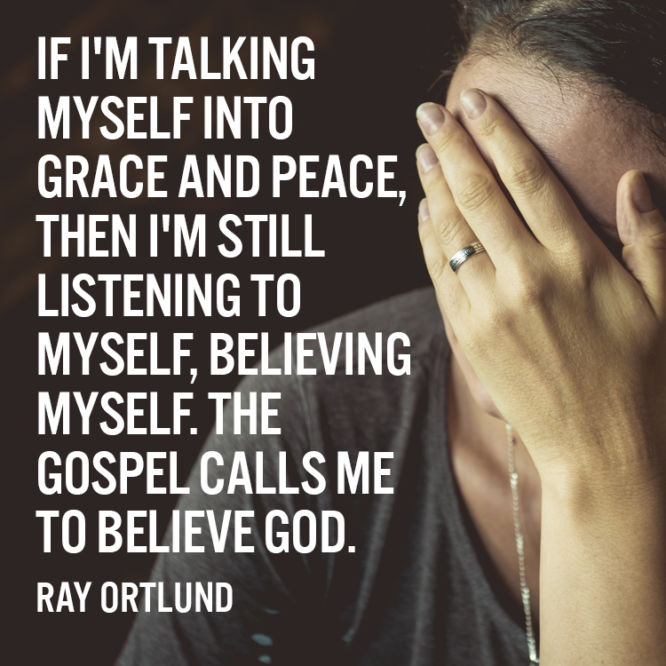 The gospel calls me to believe God
