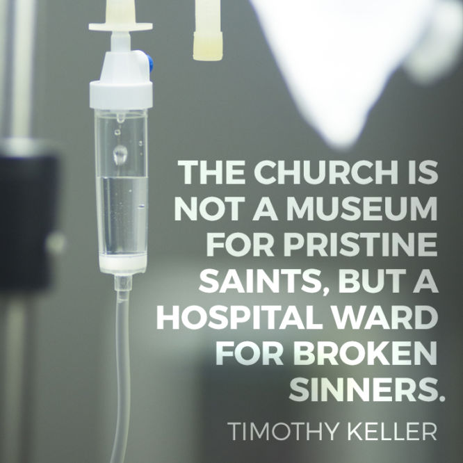The church is not a museum for pristine saints