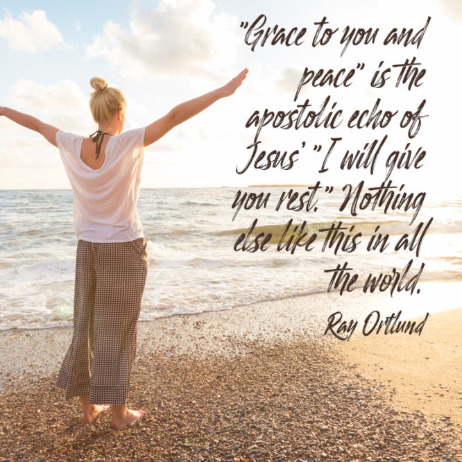 """""""Grace to you and peace"""""""