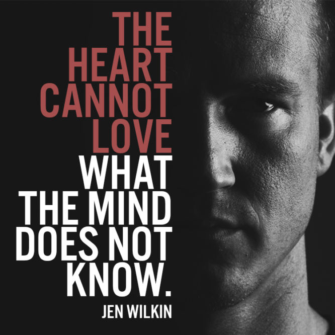 The heart cannot love what the mind does not know.