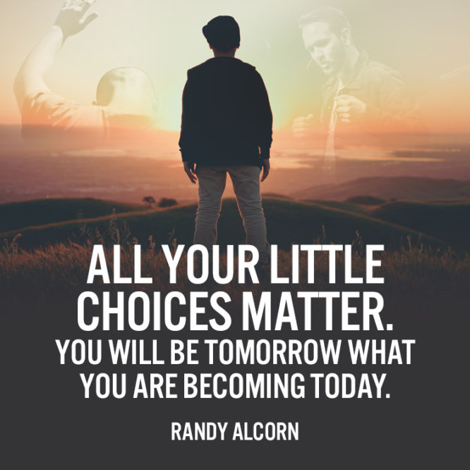 All your little choices matter...
