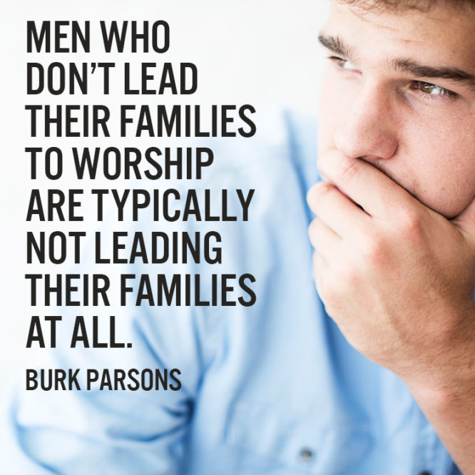 Men who don't lead their families to worship are...