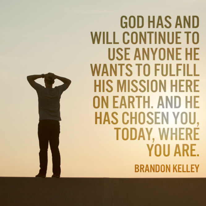 God has and will continue to use anyone he want to fulfill his mission...