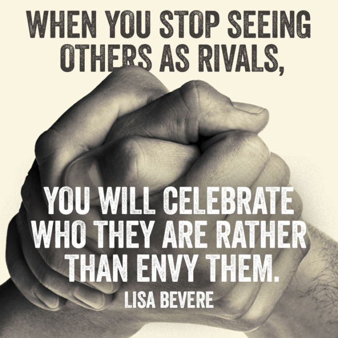 Stop seeing others as rivals
