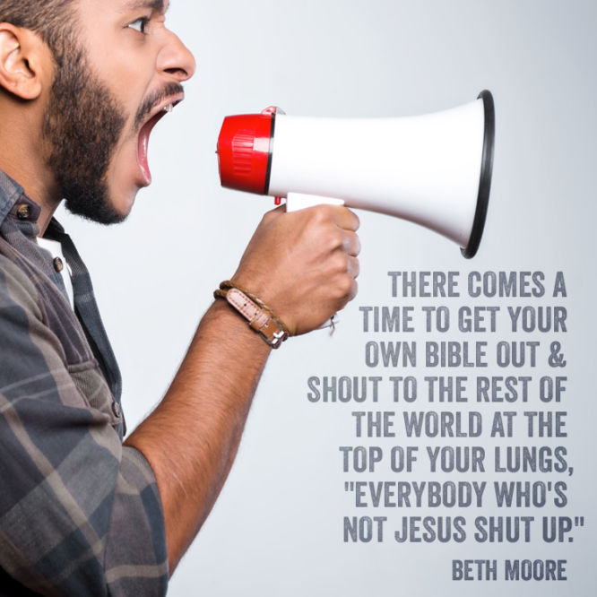 """Everybody who's not Jesus shut up."""