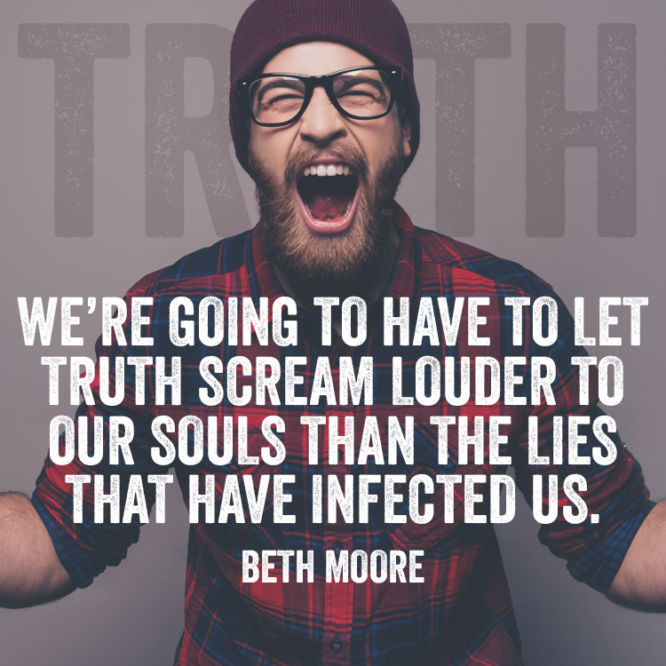 We're going to have to let truth scream louder to our souls