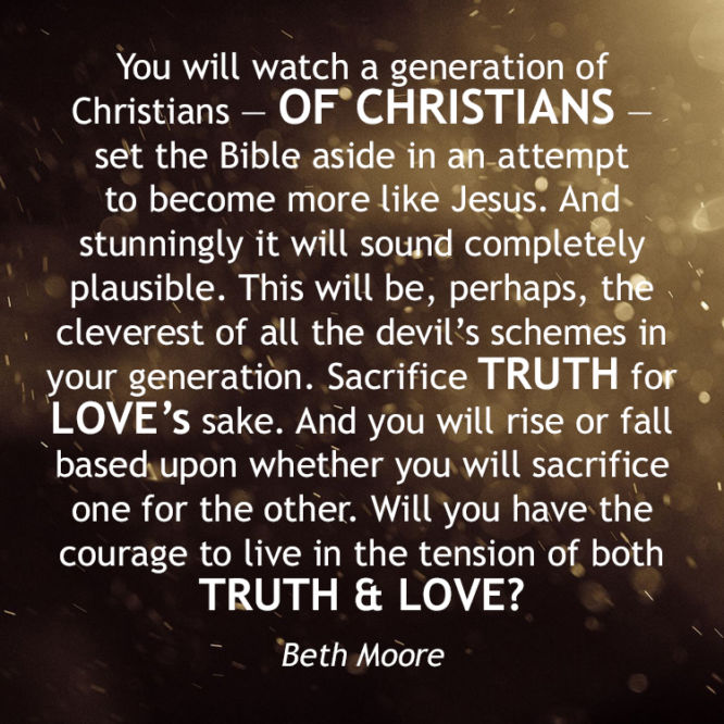 Will you have the courage to live in the tension of both TRUTH & LOVE?