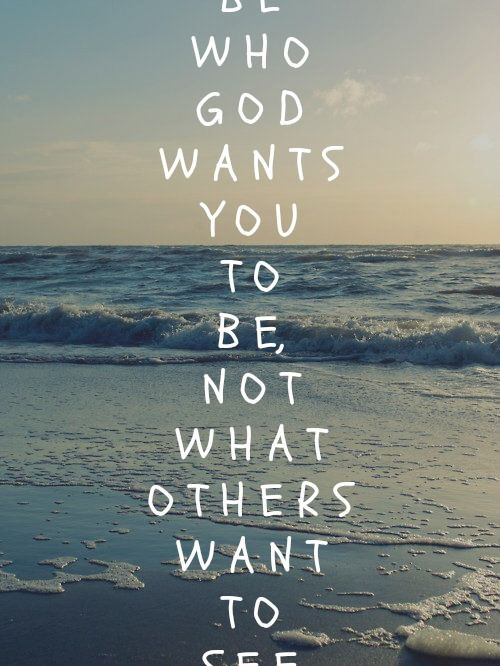 be-who-god-wants-you-to-be
