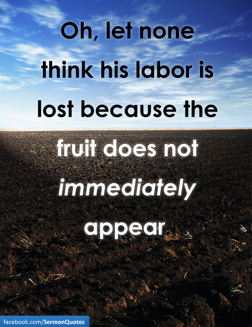 Labor Lost Fruit Sermonquotes