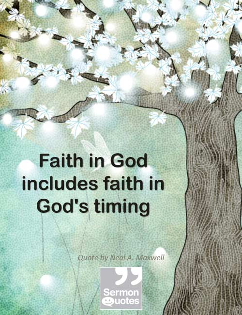 Faith In God Quotes Inspiration Faithgod SermonQuotes