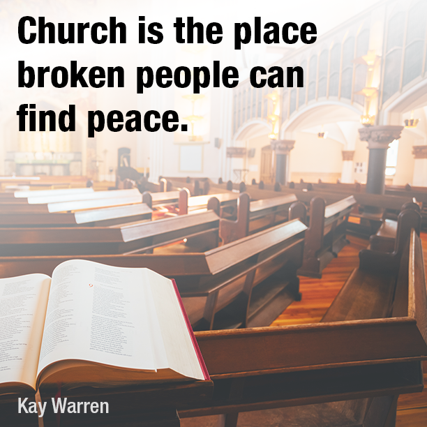 Church is the place broken - SermonQuotes