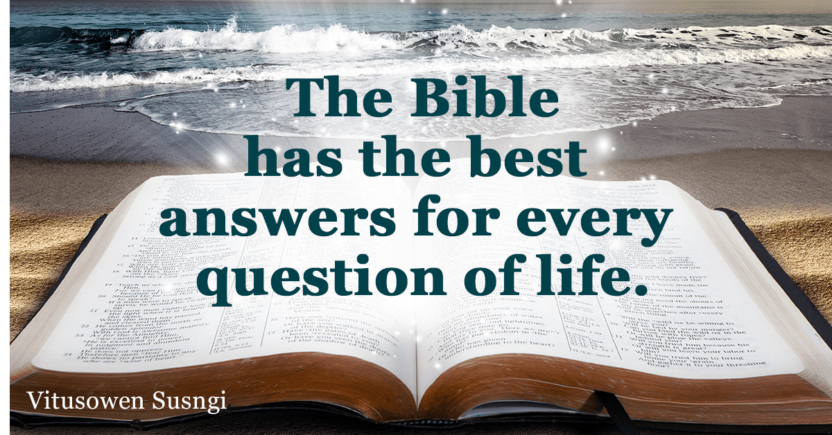 The Bible Has The Best Answers