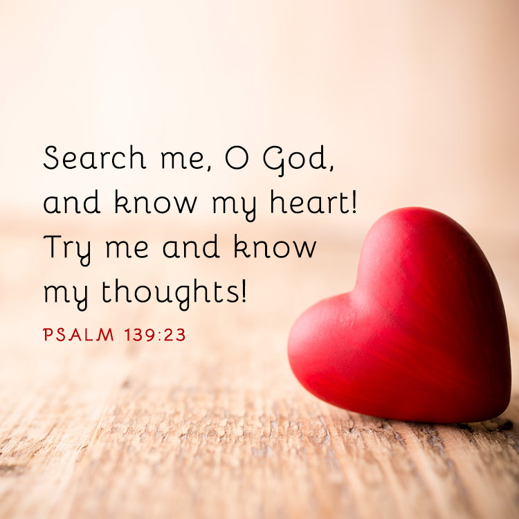 search my heart oh god