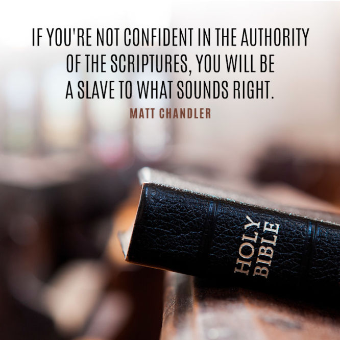 If you're not confident in the authority of the Scriptures...