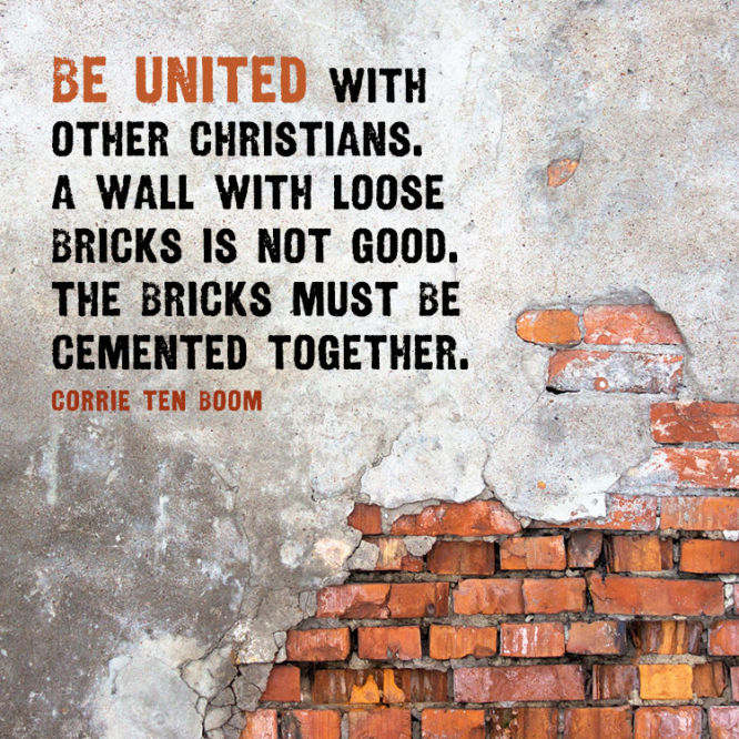 Be united with other Christians...