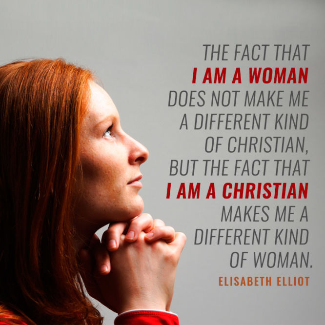 The fact that I am a woman does not make a different kind of Christian...