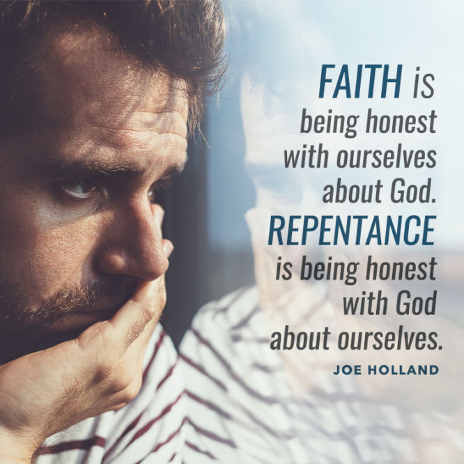 Faith is being honest with ourselves...