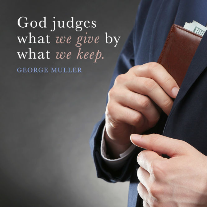 God judges what we give by what we keep