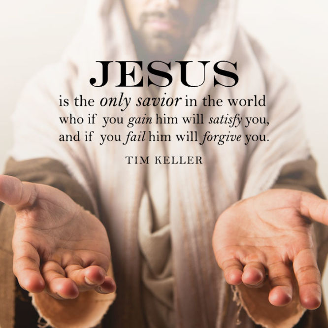 Jesus is the only savior in the world who if you gain Him will...