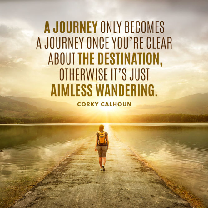 A journey only becomes a journey once...