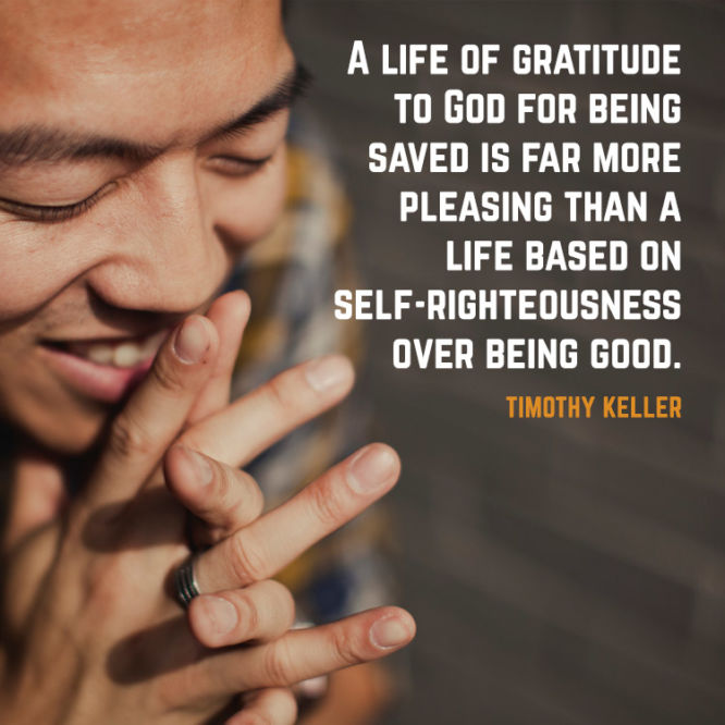 A life of gratitude to God for being saved is far more pleasing than a life...