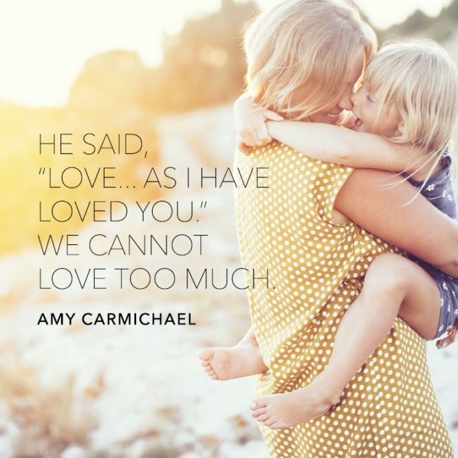 """He said, """"Love...as I have loved you."""""""