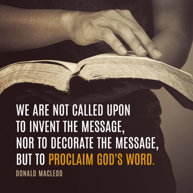 We are not called upon to invent the message...