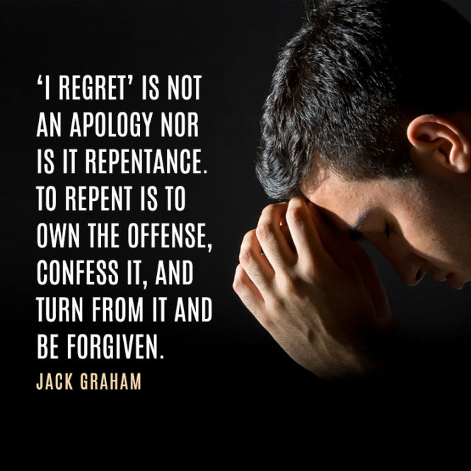 'I regret' is not an apology nor is it repentance...