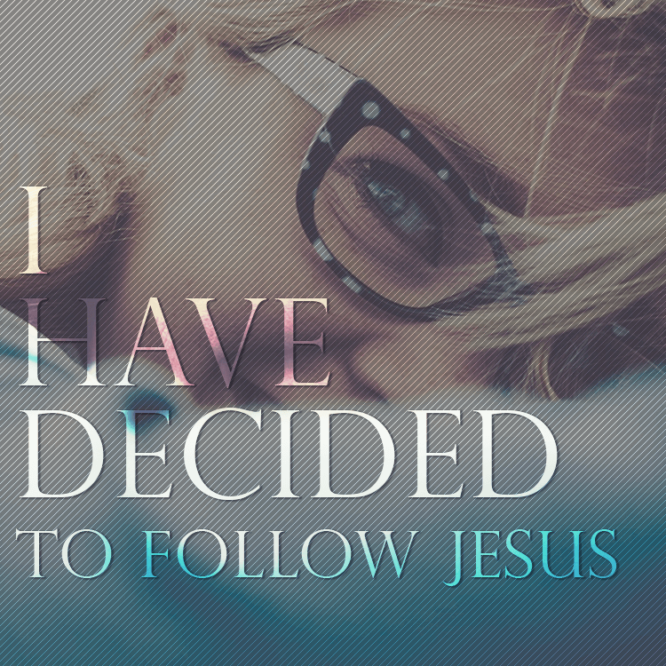 decided-follow-jesus