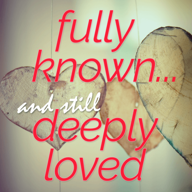 fully-known-loved