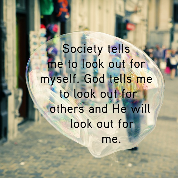 Society tells me to look out
