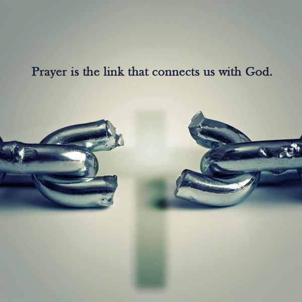 Prayer Is The Link
