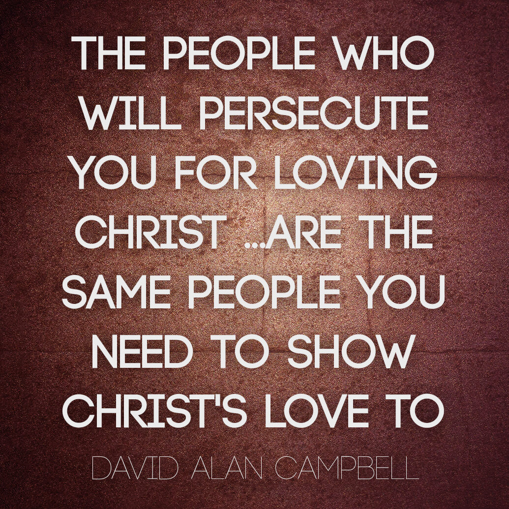 dcampbell-persecute-show-christ