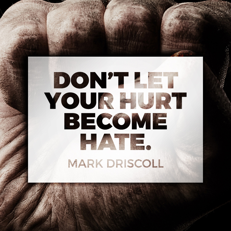 Don\'t let your hurt become hate.