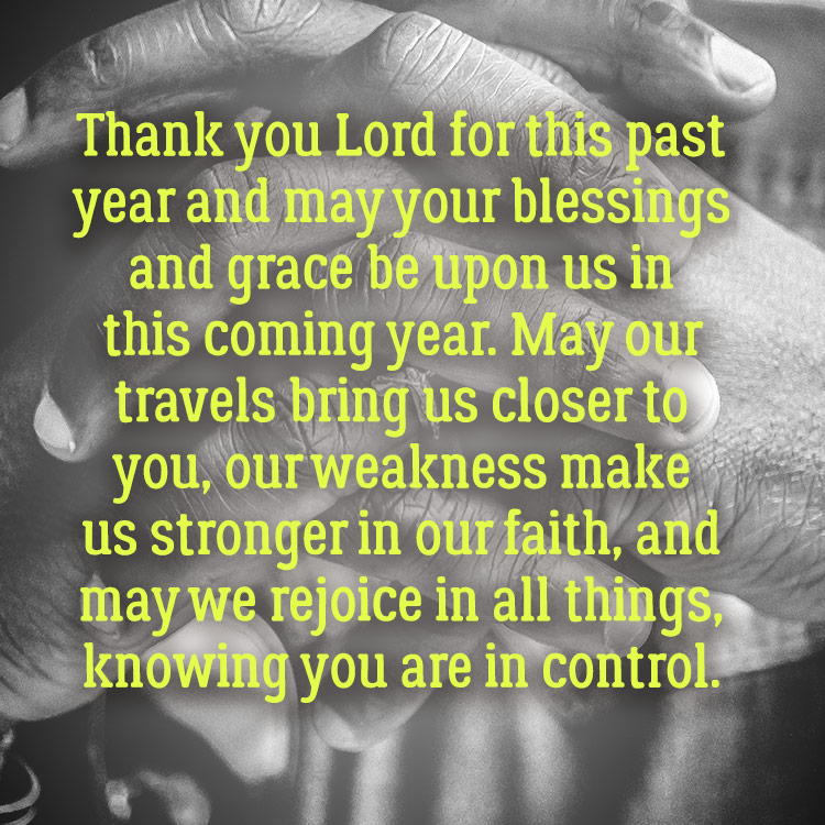 Thank you Lord for this past year and may your blessings ...